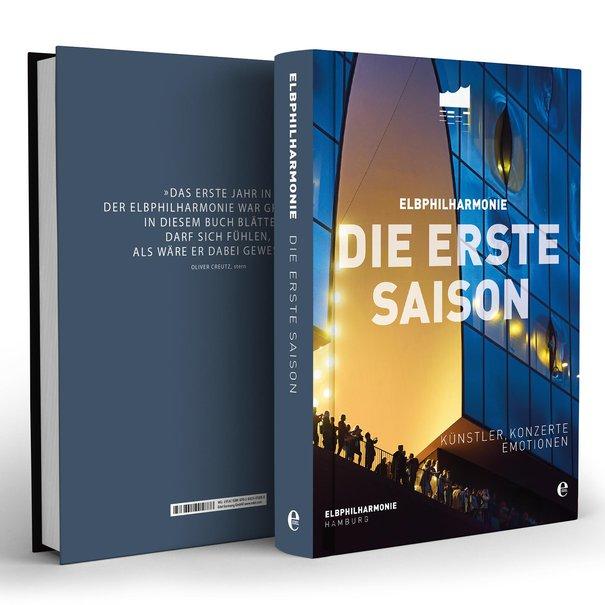Elbphilharmonie: Die erste Saison / Künstler, Konzerte, Emotionen