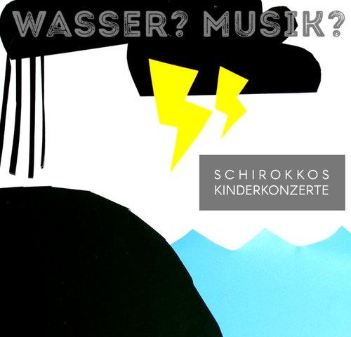 Schirokkos Kinderkonzert
