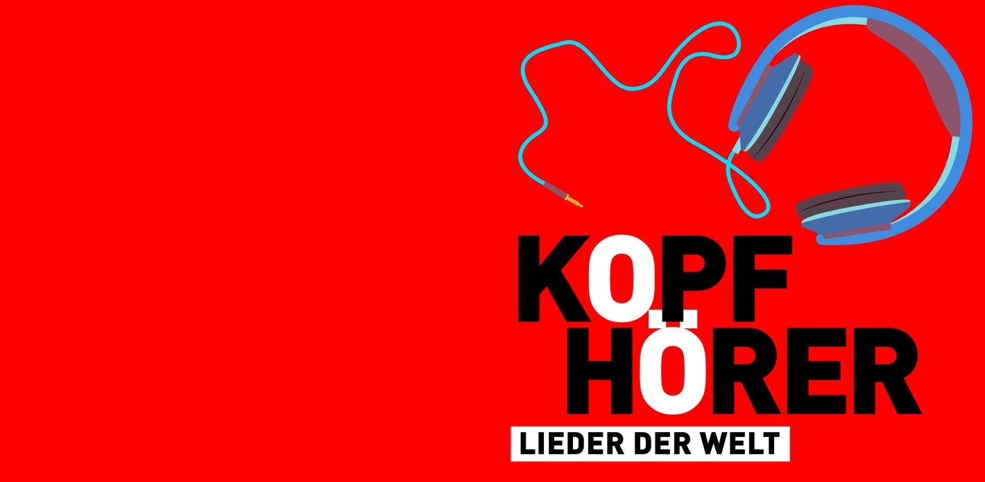 Podcast »Elbphilharmonie Kopfhörer«, Folge 10: Lieder der Welt