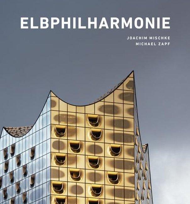 Elbphilharmonie Buch / Joachim Mischke