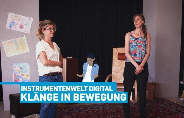 Instrumentenwelt digital: Annegret und Sara
